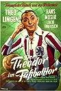 Der Theodor im Fußballtor (1950) Poster
