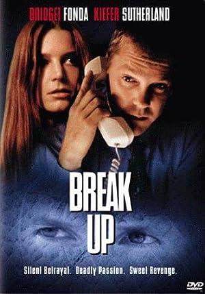Where to stream Break Up