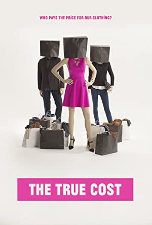 Permalink to Movie The True Cost (2015)