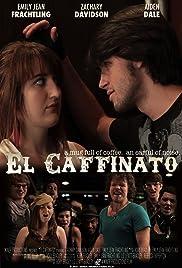 El caffinato Poster