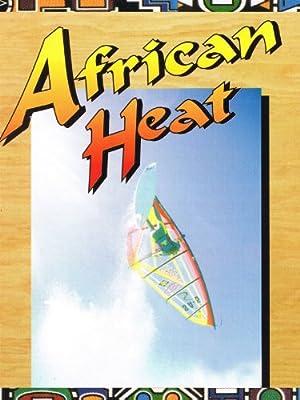 Stuart Canterbury African Heat Movie