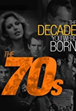 The Decade You Were Born: The 1970's