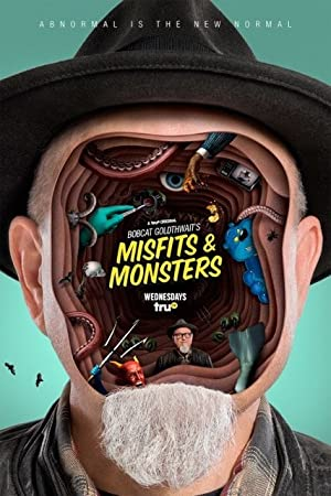 Bobcat Goldthwait's Misfits and Monsters