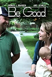 Be Good Poster