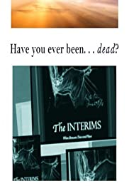 The Interims: When Between Time & Place Poster