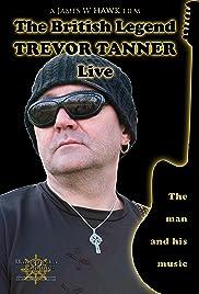 The British Legend: Trevor Tanner - Live Poster