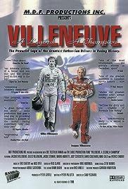 Villeneuve: A Legend, a Champion: The Life and Times of Gilles and Jacques Villeneuve Poster