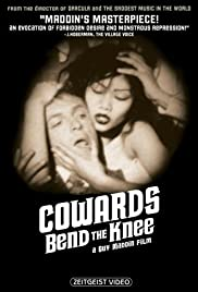 Cowards Bend the Knee (2003) Poster - Movie Forum, Cast, Reviews