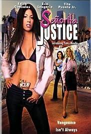 Señorita Justice(2004) Poster - Movie Forum, Cast, Reviews