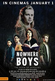 Nowhere Boys: The Book of Shadows Poster