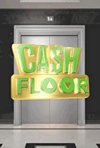 Primary photo for Cash Floor