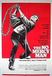 The No Mercy Man(1973) Poster - Movie Forum, Cast, Reviews