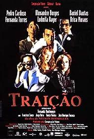 Alexandre Borges, Pedro Cardoso, Daniel Dantas, Ludmila Dayer, Drica Moraes, and Fernanda Torres in Traição (1998)