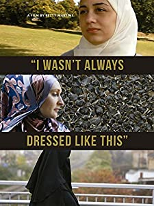 All my movies portable download I Wasn\'t Always Dressed Like This  [hdv] [h.264] by Betty Martins