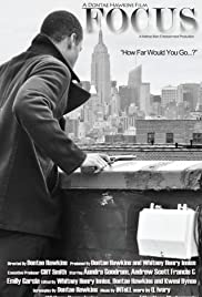 Watch online adults hollywood movies Focus: A Dontae Hawkins Film USA [360x640]