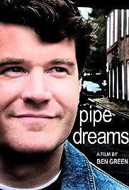 Pipe Dreams Poster