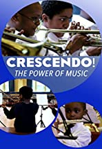Crescendo! The Power of Music
