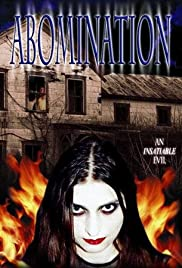 Abomination: The Evilmaker II(2003) Poster - Movie Forum, Cast, Reviews