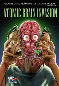 Primary photo for Atomic Brain Invasion