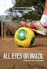 All Eyes on Brazil