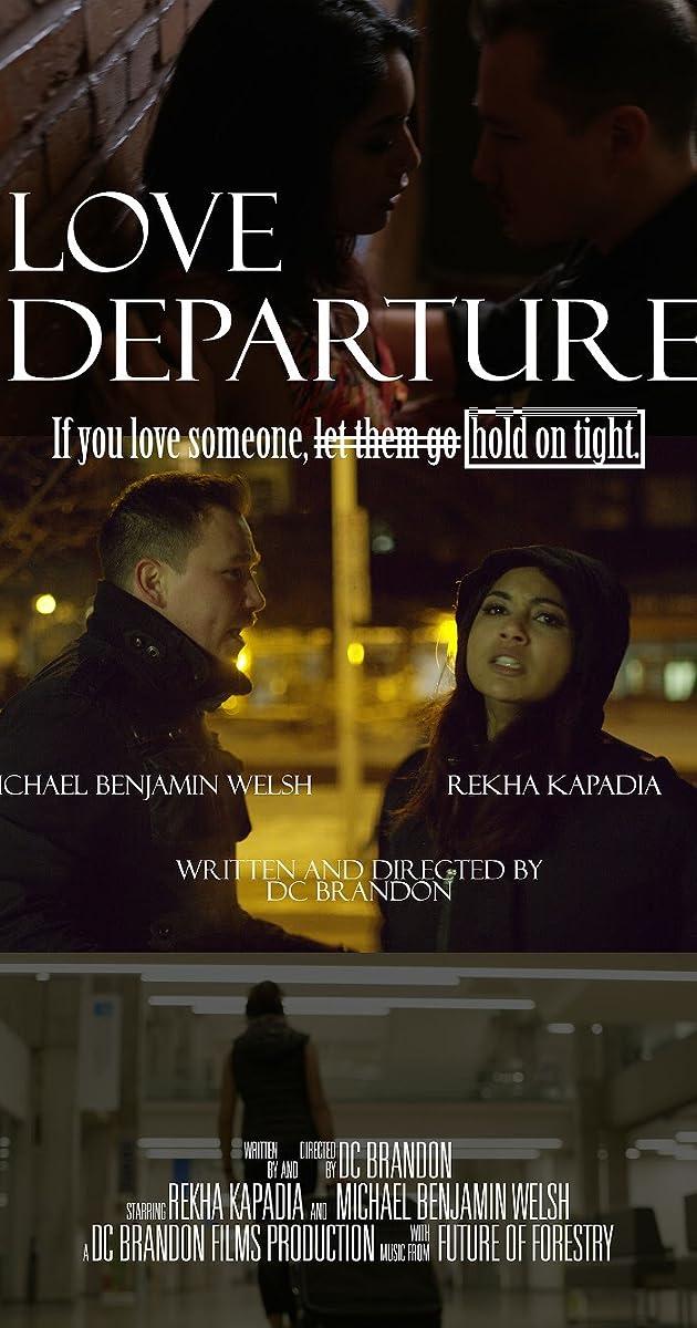 Love Departure 2018 Imdb