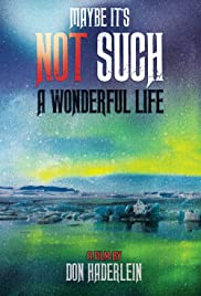 Watching online hollywood movies 2018 Maybe It's Not Such a Wonderful Life by none [BRRip]