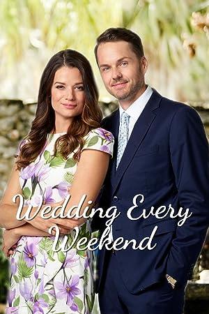 Wedding Every Weekend
