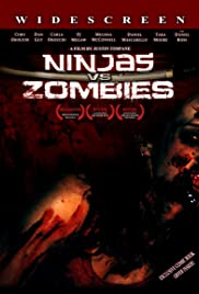 Ninjas vs. Zombies (2008) Poster - Movie Forum, Cast, Reviews