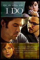I Do (2012) Poster