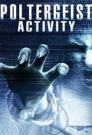Poltergeist Activity (2015) 1080p