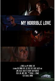 My Horrible Love (2015) filme kostenlos