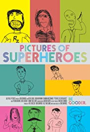 Pictures of Superheroes Poster