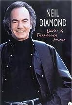 Neil Diamond: Under a Tennessee Moon
