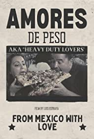 Amores De Peso (2017)