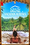 The World's Most Amazing Vacation Rentals (2021)