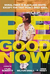 Primary photo for Be Good Now