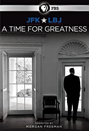 JFK & LBJ: A Time for Greatness Poster