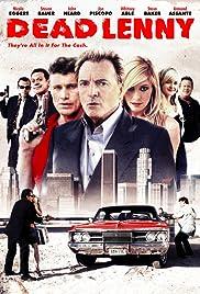 Dead Lenny(2006) Poster - Movie Forum, Cast, Reviews