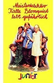 Kalle Blomkvist - Mästerdetektiven lever farligt (1996) film en francais gratuit