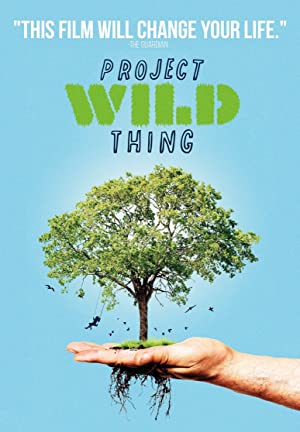 Project Wild Thing (2013)