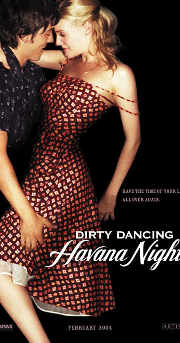 Dirty Dancing: Havana Nights (2004) - Soundtracks - IMDb