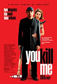 You Kill Me (2007) 720p