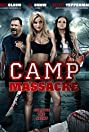 Camp Massacre (2014) Poster