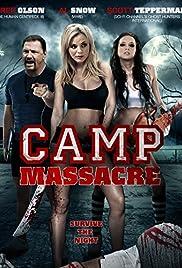 Camp Massacre(2014) Poster - Movie Forum, Cast, Reviews