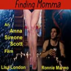 Finding Momma (2015)