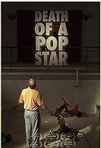 Death of a Pop Star