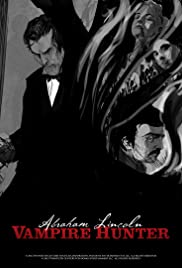 Abraham Lincoln Vampire Hunter: The Great Calamity Poster