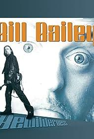 Bill Bailey: Bewilderness (2001) Poster - Movie Forum, Cast, Reviews