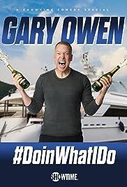 Gary Owen: #DoinWhatIDo Poster