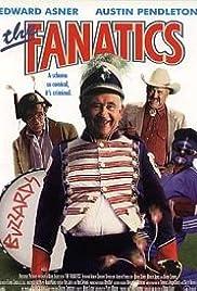 The Fanatics (1997) - IMDb